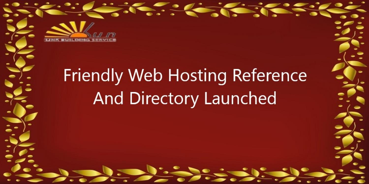 Friendly Web Hosting Reference And Directory Launched