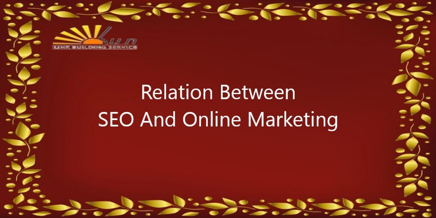 Relation Between SEO And Online Marketing