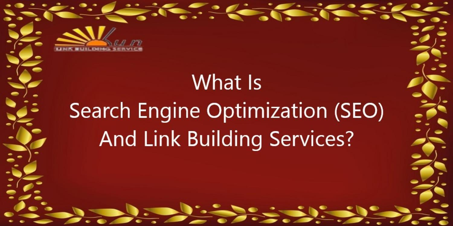 What Is SEO And Link Building Services?