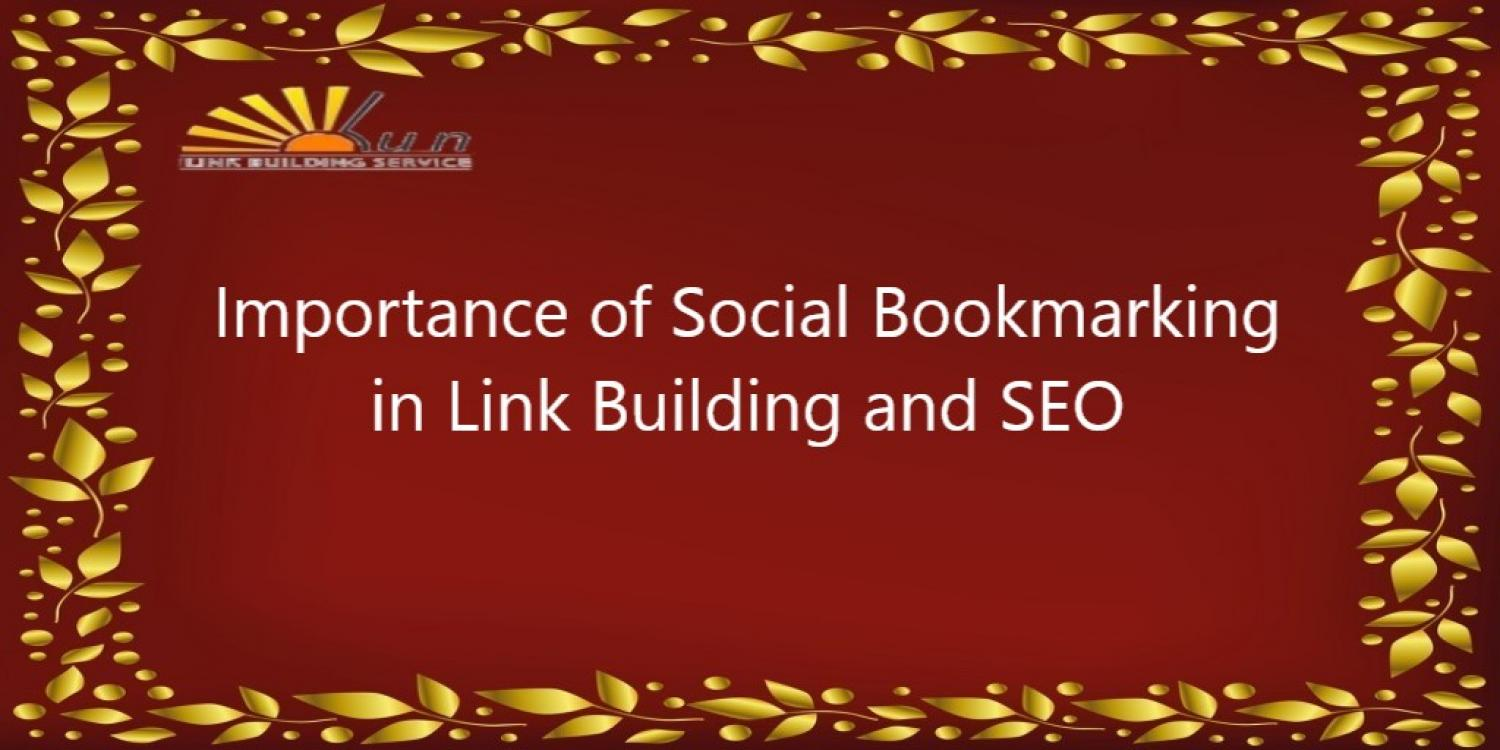 Importance of Social Bookmarking in Link Building and SEO