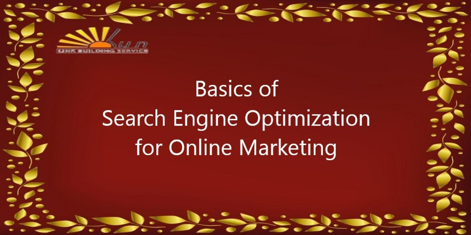 Basics of SEO for Online Marketing