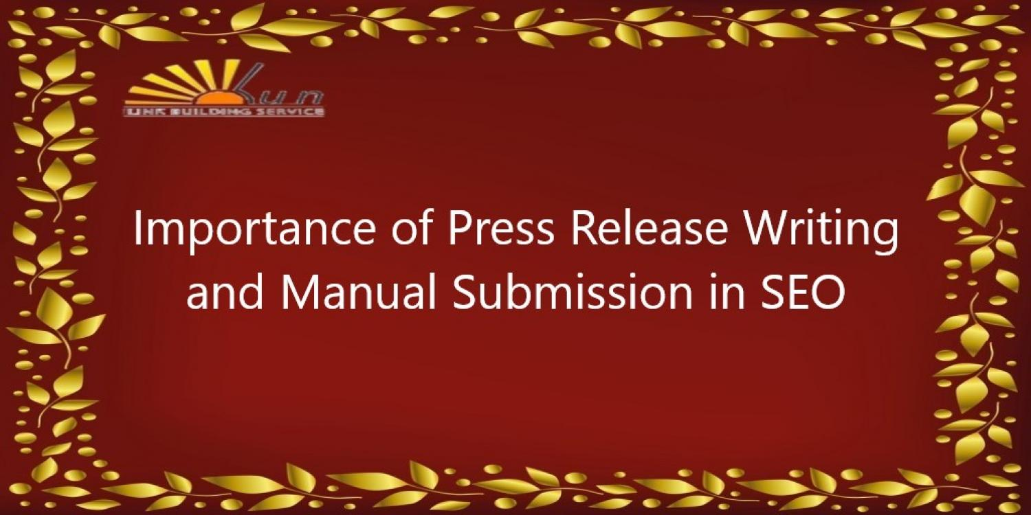 Importance of Press Release Writing and Manual Submission in SEO