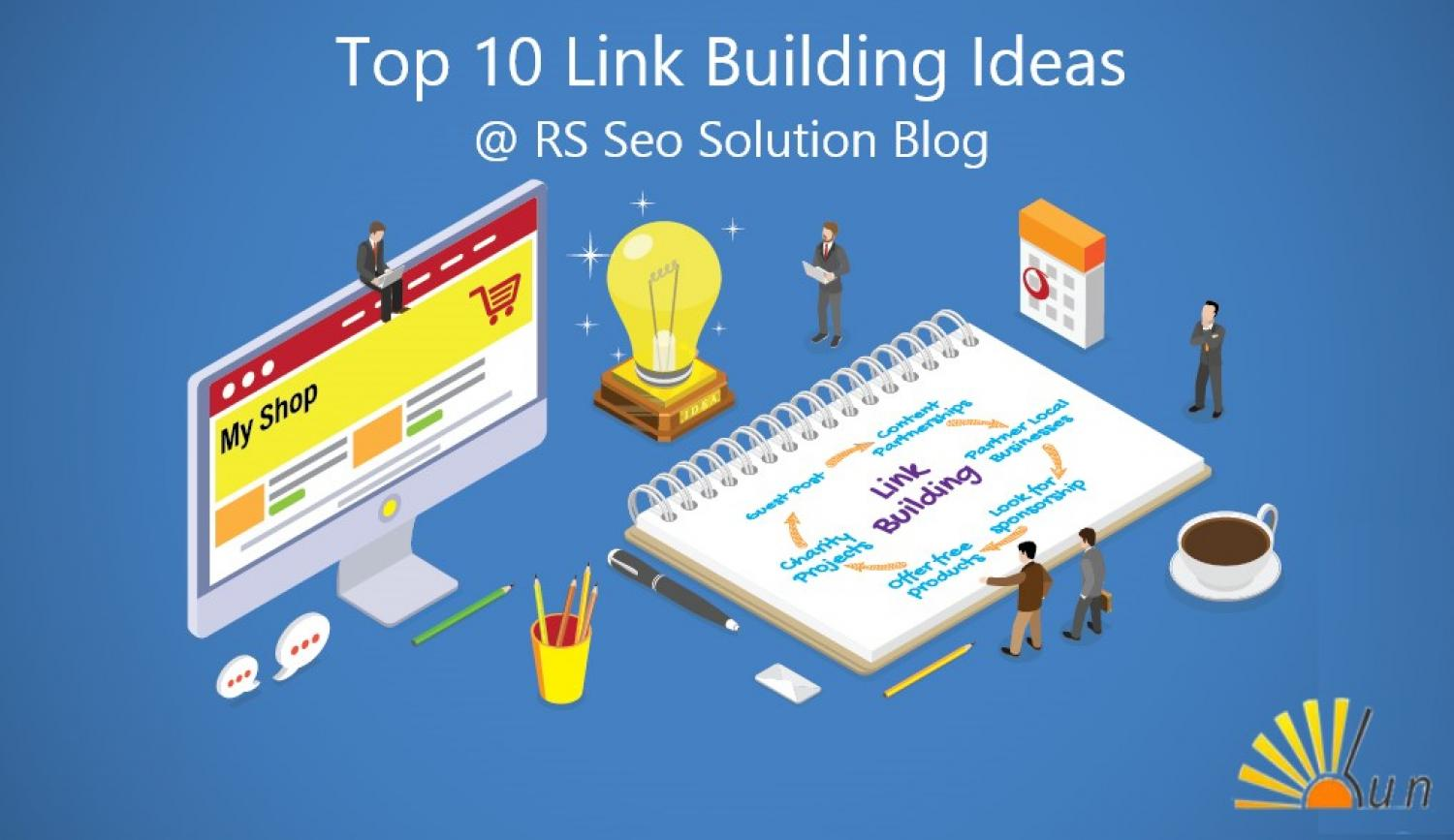 Top 10 Ideas for Best Link Building In 2020