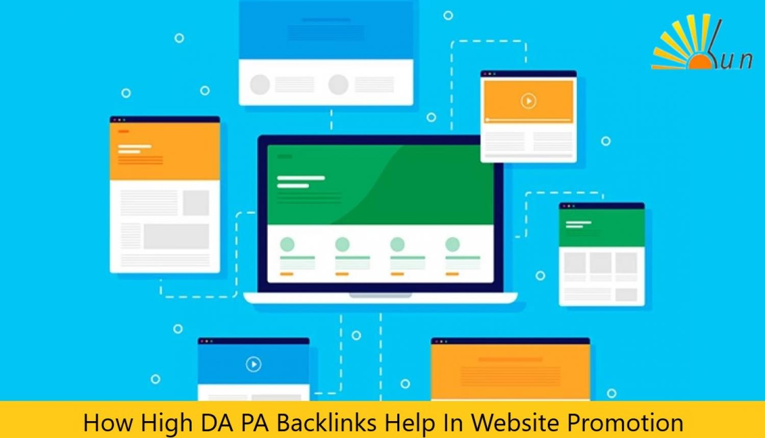 How High DA PA Backlinks Help In Website Promotion