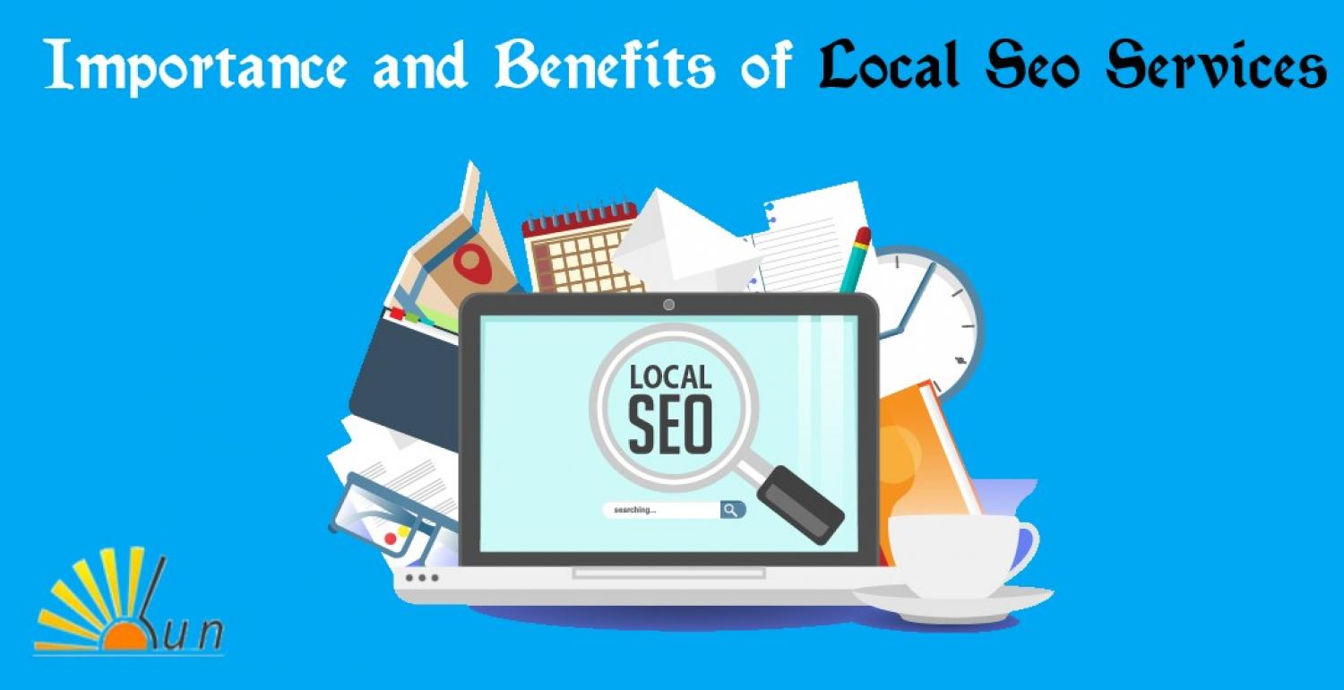 Importance and Benefits of Local SEO Services