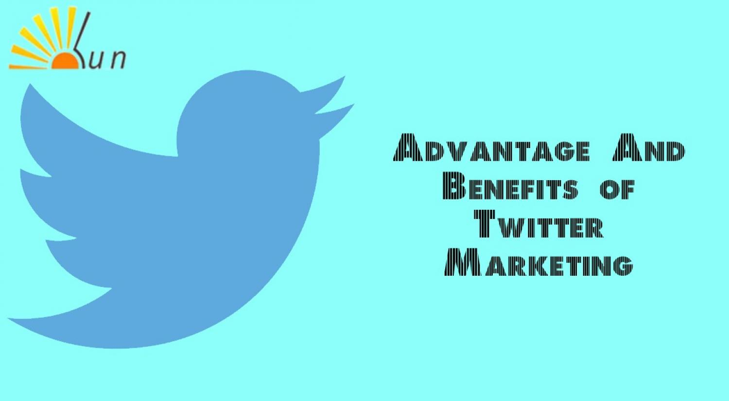 Advantages of Twitter Marketing for Business