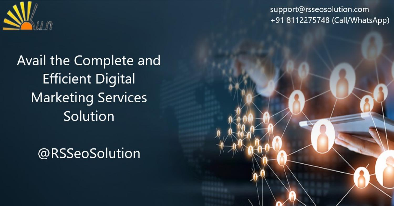 Avail the Complete and Efficient Digital Marketing Services Solution
