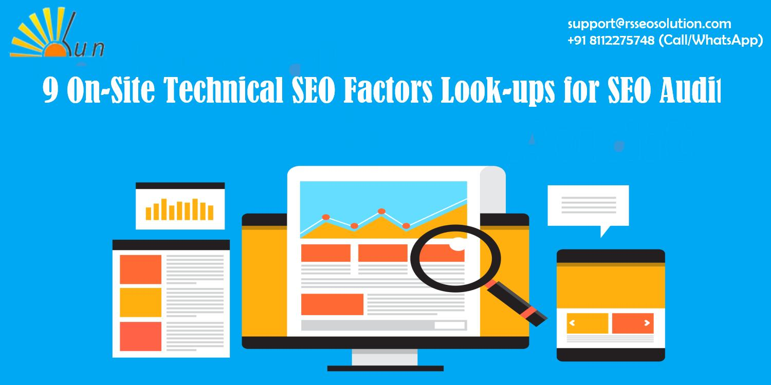9 On-Site Technical SEO Factors Look-ups for SEO Audit