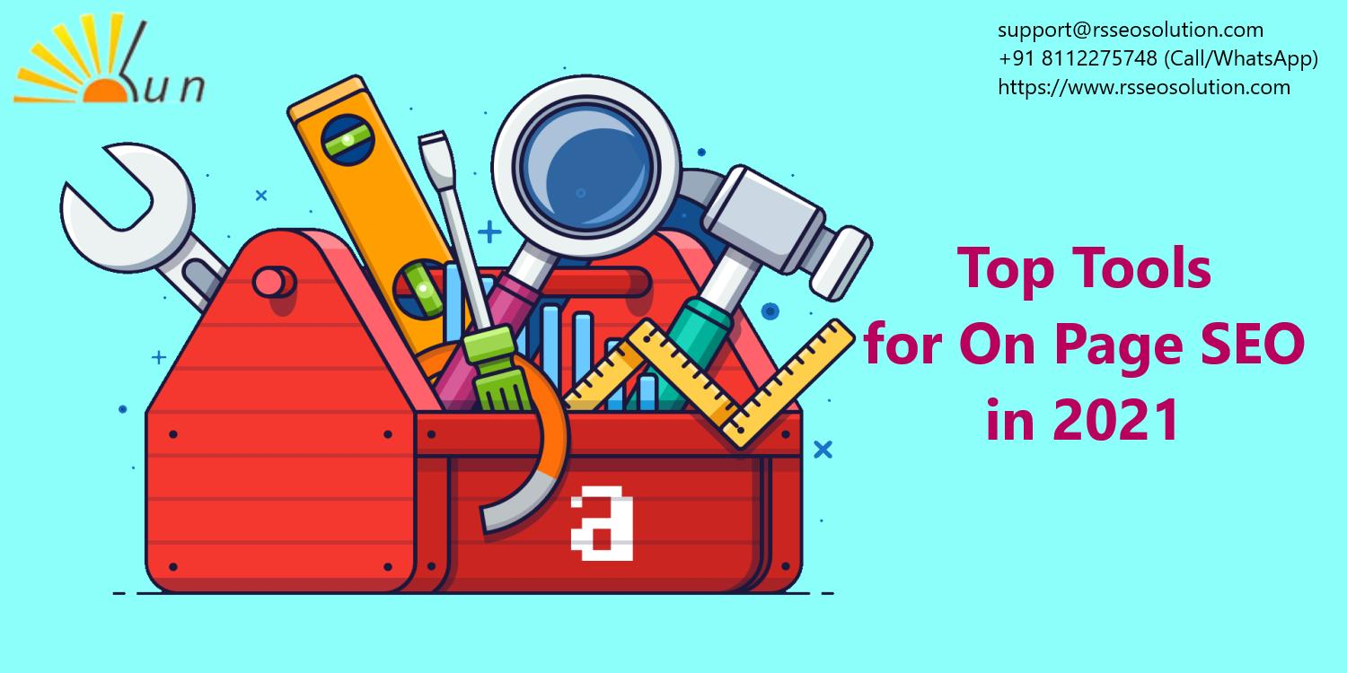 Top Tools for On Page SEO in 2021