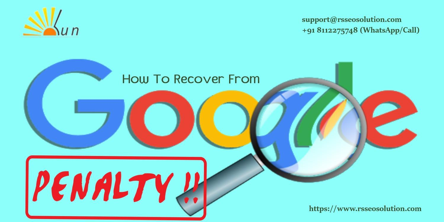 How to Recover a Website From Google Penalty