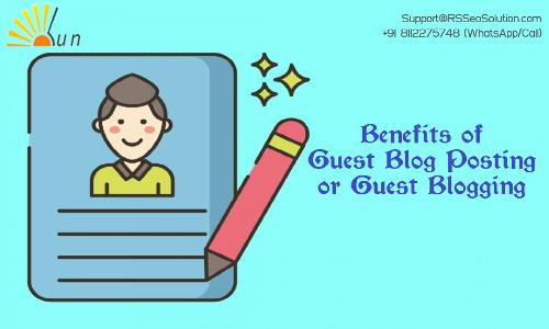 Importance and Benefits of Guest Posting or Guest Blogging